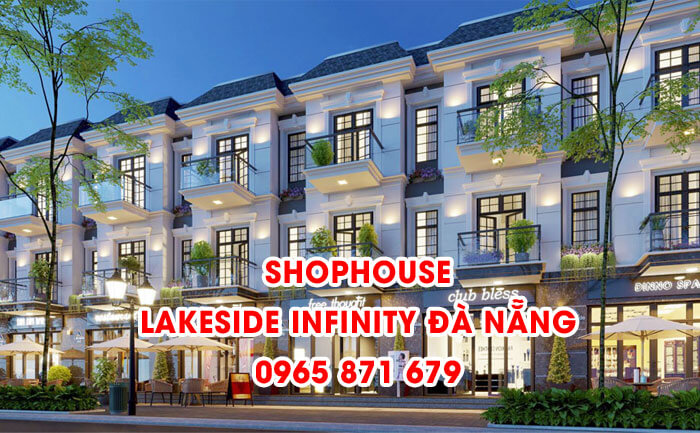 Shophouse Lakeside Infinity Đà Nẵng
