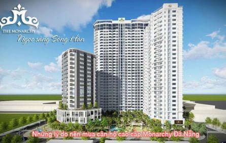 Những lý do nên mua căn hộ cao cấp Monarchy Đà Nẵng