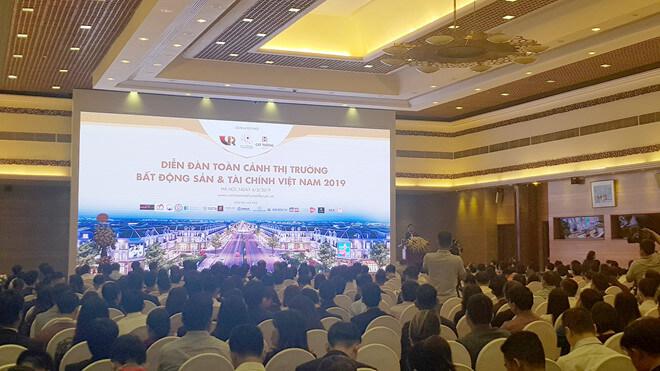 Diễn đàn Toàn cảnh thị trường bất động sản và tài chính Việt Nam 2019