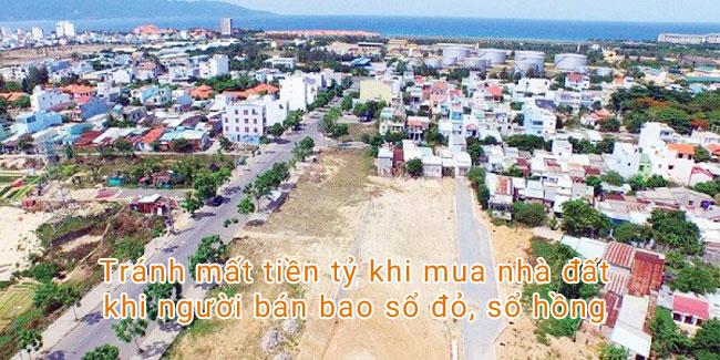 Tránh mất tiền tỷ khi mua nhà đất khi người bán bao sổ đỏ, sổ hồng