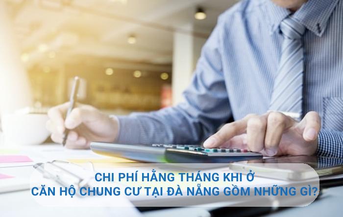 Chi Phi Hang Thang Khi O Can Ho Chung Cu Tai Da Nang Gom Nhung Gi